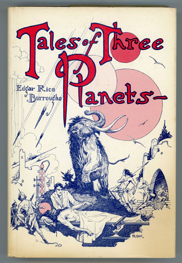 TALES OF THREE PLANETS. Edgar Rice Burroughs.