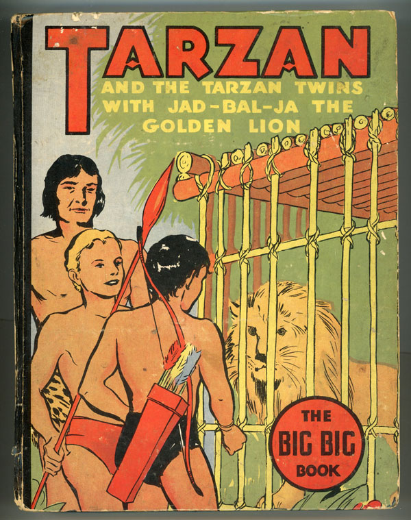 TARZAN AND THE TARZAN TWINS WITH JAD-BAL-JA, THE GOLDEN LION. Edgar Rice Burroughs.