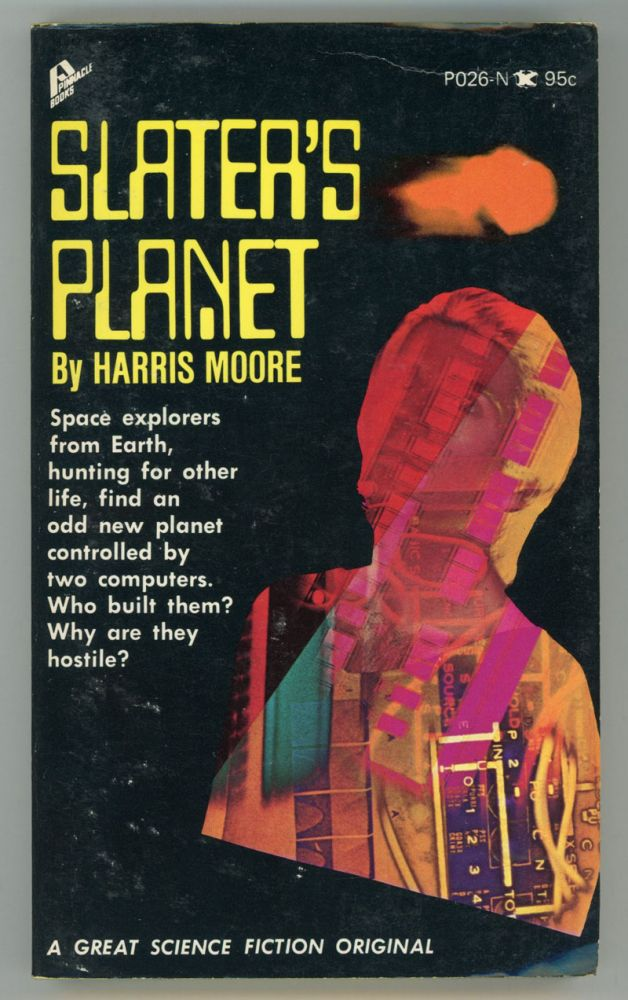 """SLATER'S PLANET by Harris Moore [pseudonym]. Alfred Harris, Arthur Moore, """"Harris Moore."""""""