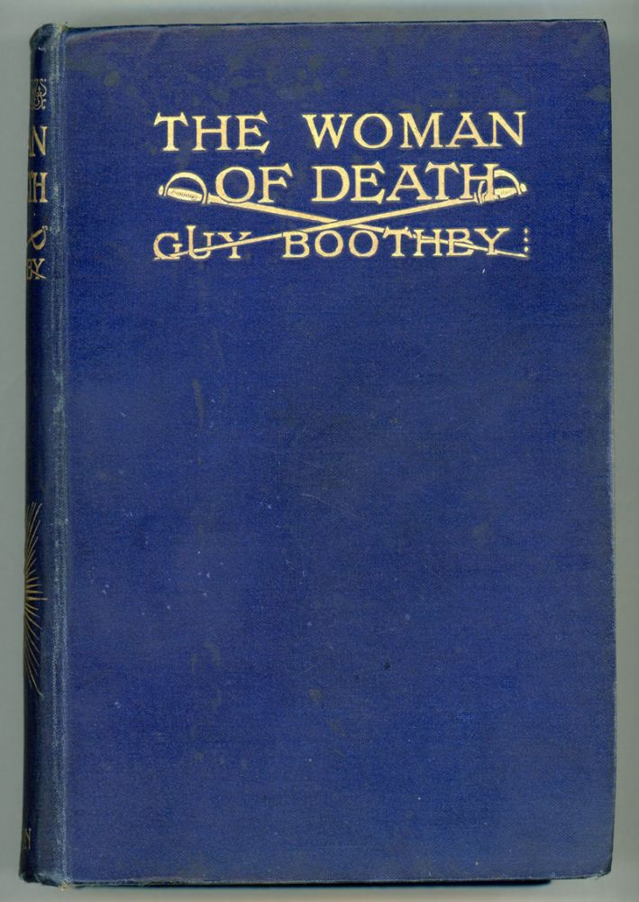 THE WOMAN OF DEATH. Guy Boothby, Newell.