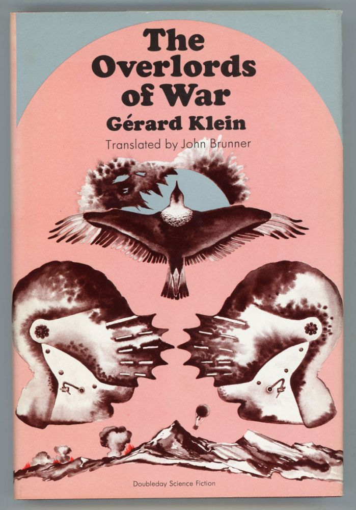 THE OVERLORDS OF WAR. Translated by John Brunner. Gerard Klein.