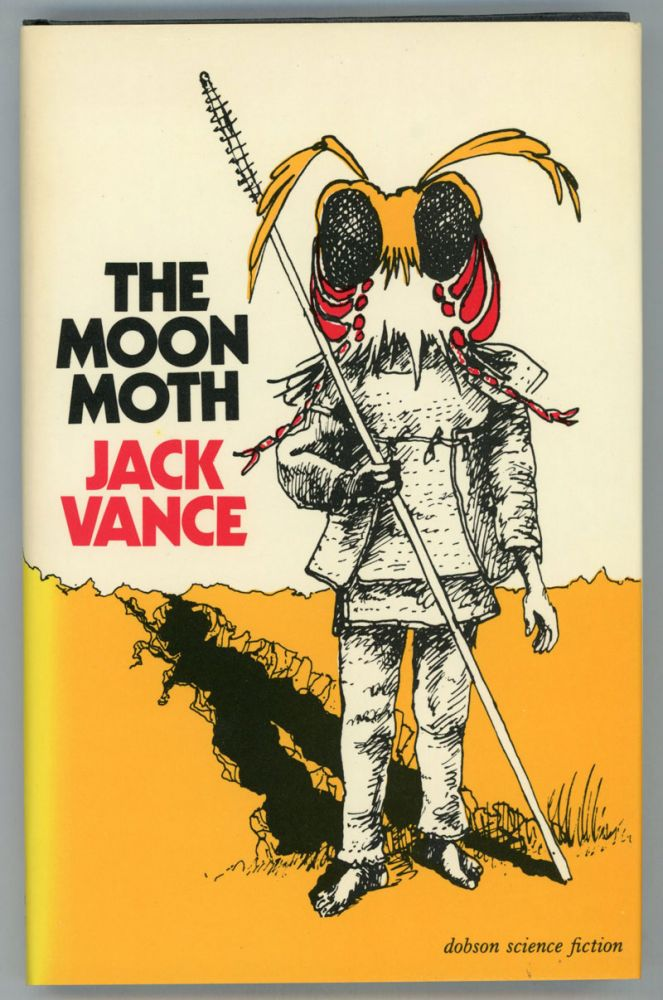 """THE MOON MOTH AND OTHER STORIES. John Holbrook Vance, """"Jack Vance."""""""