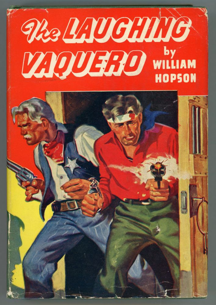 THE LAUGHING VAQUERO. William L. Hopson.