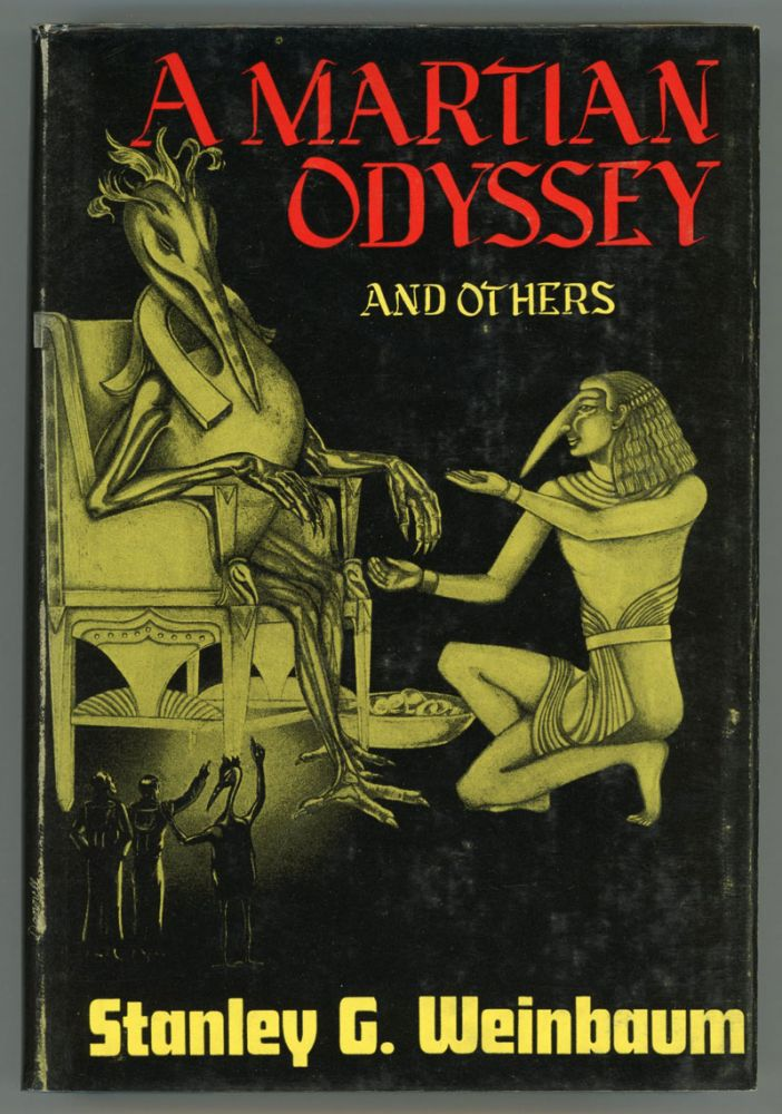 A MARTIAN ODYSSEY AND OTHERS. Stanley G. Weinbaum.