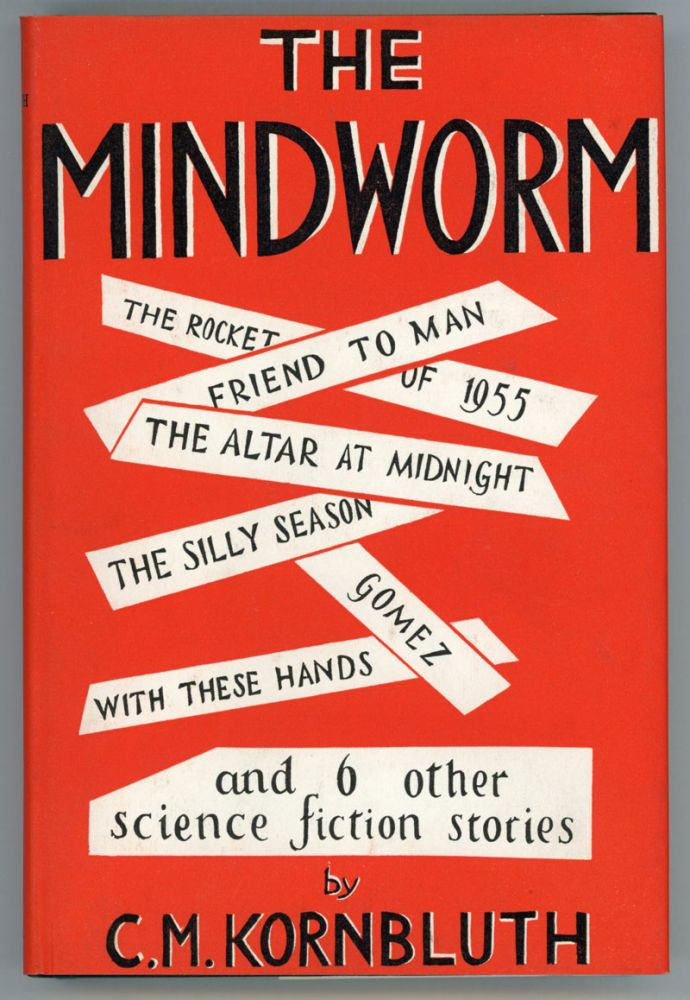 THE MINDWORM. Kornbluth, M.