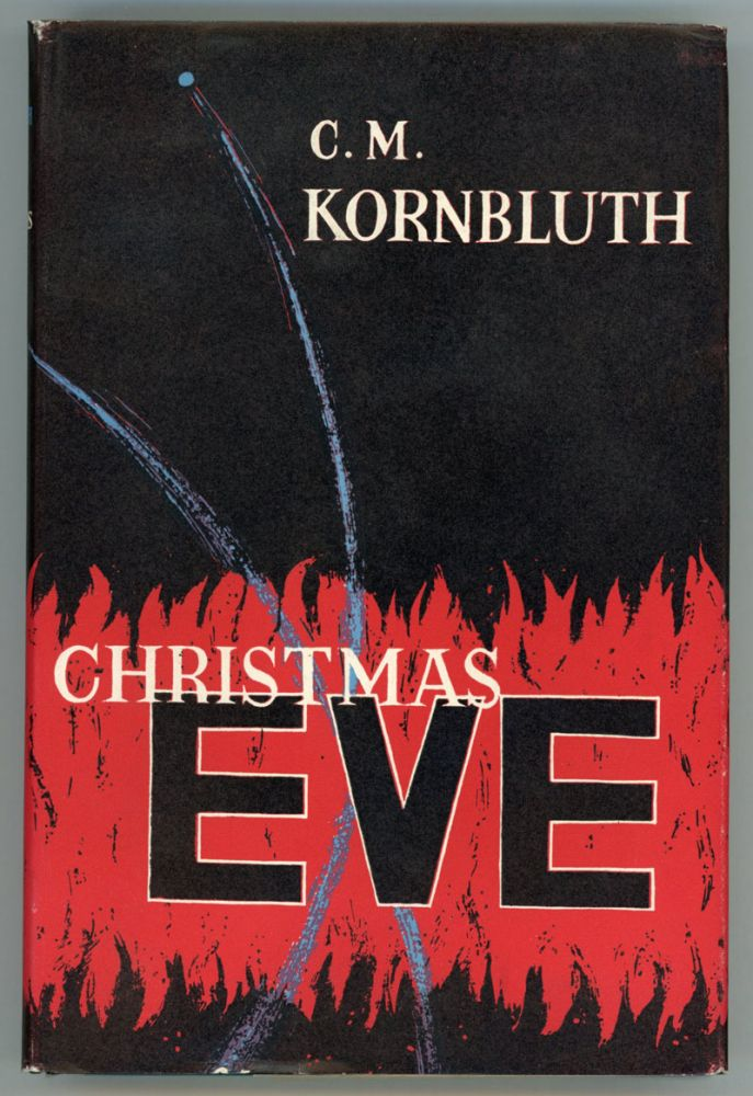 CHRISTMAS EVE. Kornbluth, M.