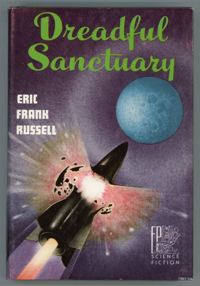 DREADFUL SANCTUARY. Eric Frank Russell.
