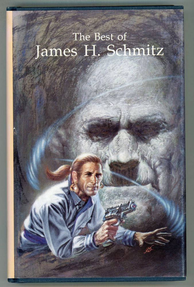 THE BEST OF JAMES H. SCHMITZ. Edited by Mark L. Olson. James Schmitz.