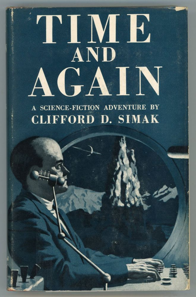 TIME AND AGAIN. Clifford Simak.