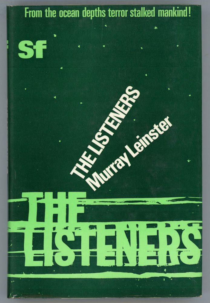 THE LISTENERS. Murray Leinster, William Fitzgerald Jenkins.