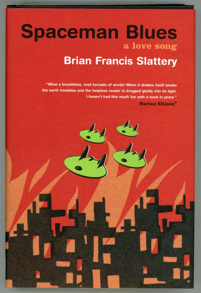 SPACEMAN BLUES: A LOVE SONG. Brian Francis Slattery.