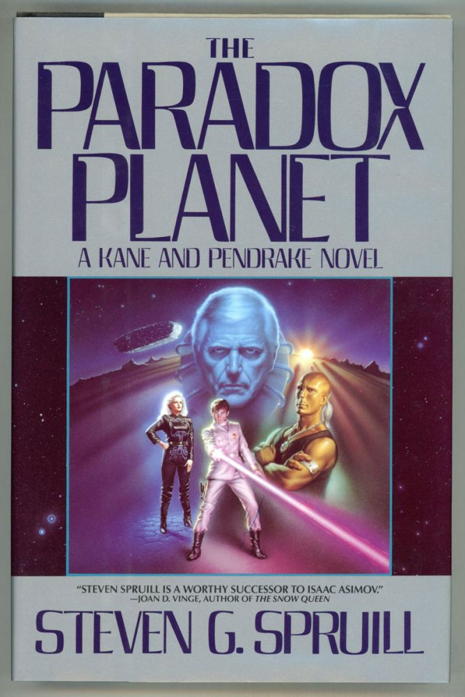 THE PARADOX PLANET: A KANE AND PENDRAKE NOVEL. Steven G. Spruill.