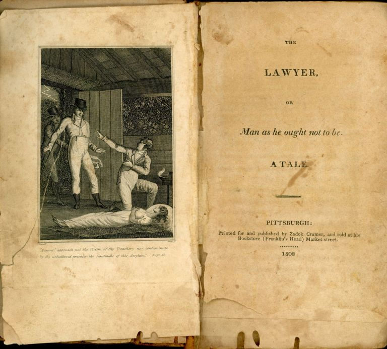 THE LAWYER, OR MAN AS HE OUGHT NOT TO BE. A TALE. George Watterston.