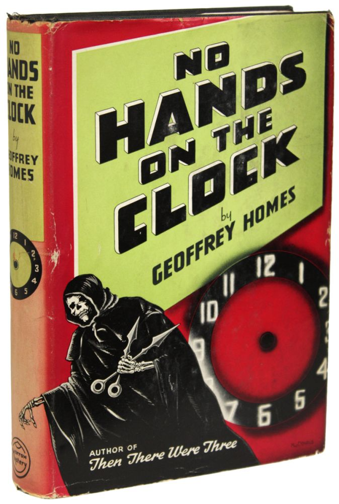 NO HANDS ON THE CLOCK. Geoffrey Homes, Daniel Mainwaring.