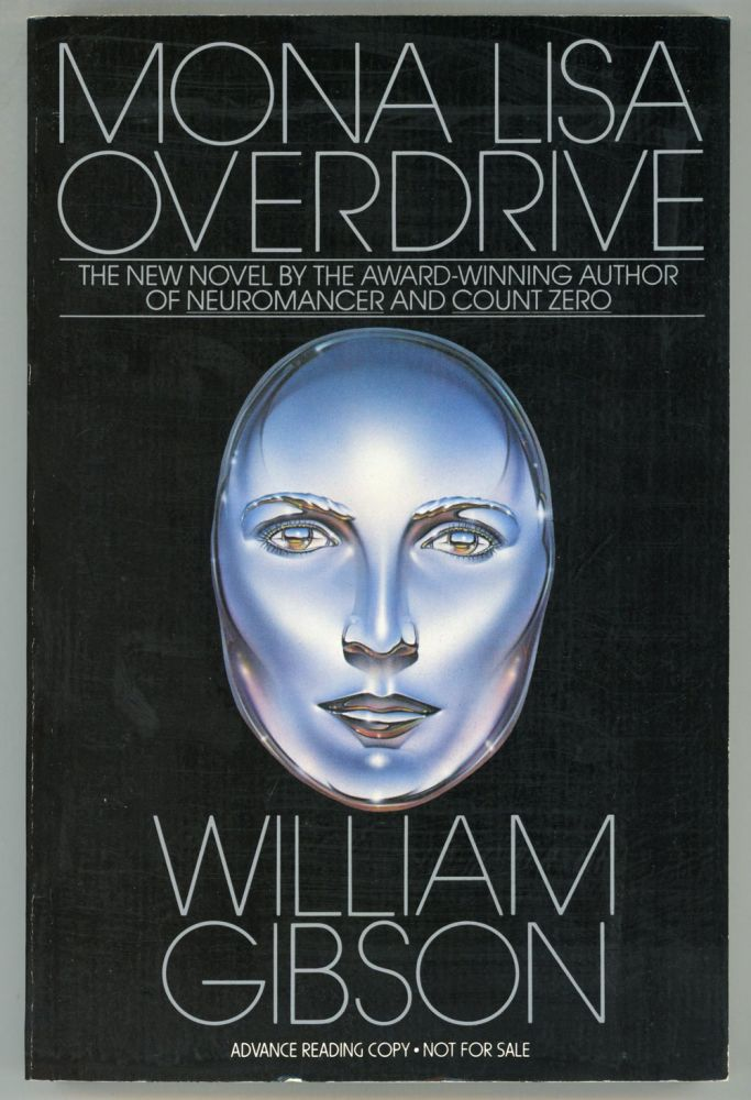 Author Mona Gibson >> Mona Lisa Overdrive William Gibson Advance Readers Copy Of The
