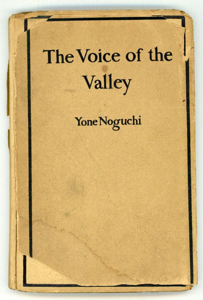 The voice of the valley. YONE NOGUCHI.