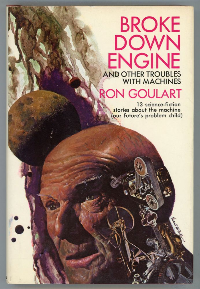 BROKE DOWN ENGINE AND OTHER TROUBLES WITH MACHINES. Ron Goulart.