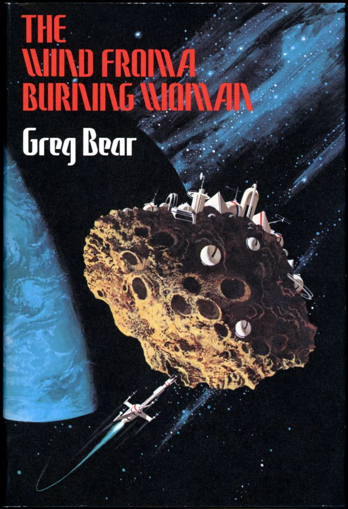 THE WIND FROM A BURNING WOMAN. Greg Bear.