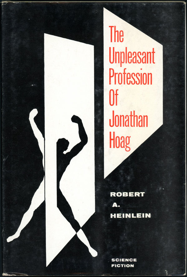 THE UNPLEASANT PROFESSION OF JONATHAN HOAG. Robert A. Heinlein.