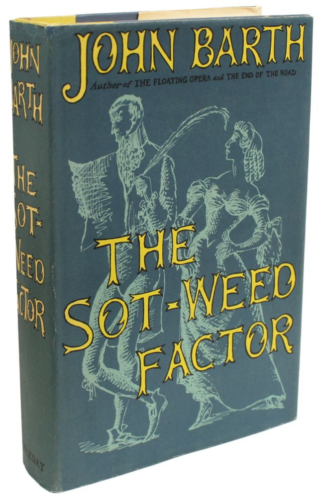 THE SOT-WEED FACTOR. John Barth.