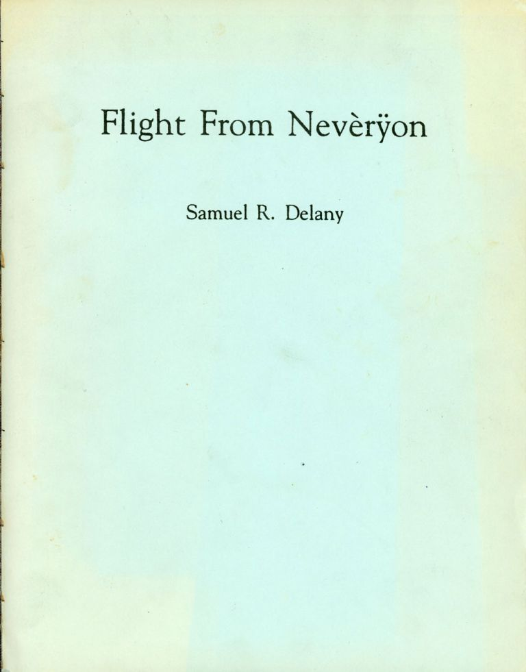 FLIGHT FROM NEVERYON. Samuel R. Delany.