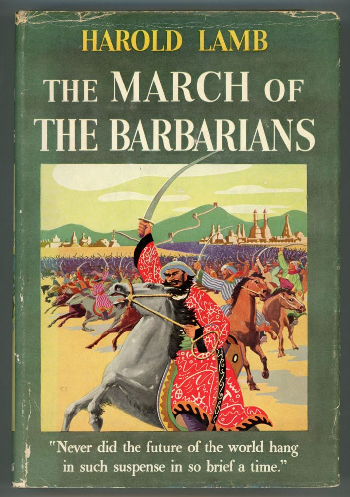 THE MARCH OF THE BARBARIANS. Harold Lamb.