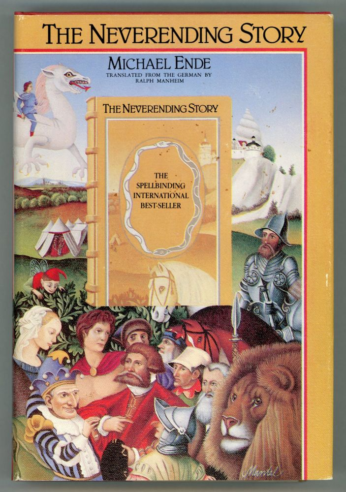 THE NEVERENDING STORY ... Translated by Ralph Manheim. Michael Ende.