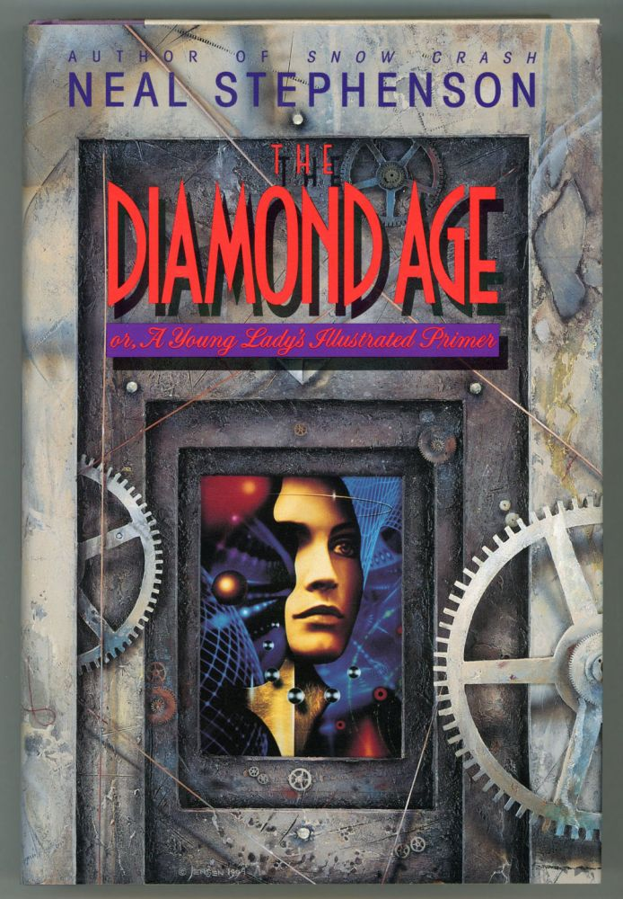 THE DIAMOND AGE. Neal Stephenson.