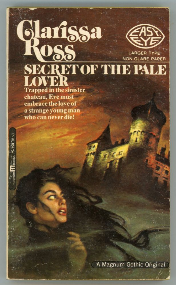 "SECRET OF THE PALE LOVER. William Edward Daniel Ross, ""Clarissa Ross."""