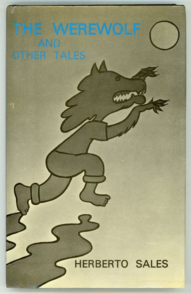 THE WEREWOLF AND OTHER TALES ... Translated by Richard Goddard. Herberto Sales.