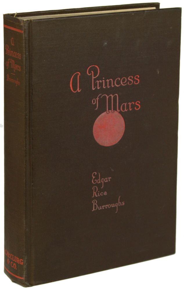 A PRINCESS OF MARS. Edgar Rice Burroughs.