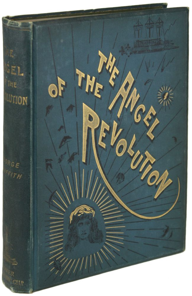 THE ANGEL OF THE REVOLUTION: A TALE OF THE COMING TERROR. George Griffith, George Chetwynd Griffith-Jones.