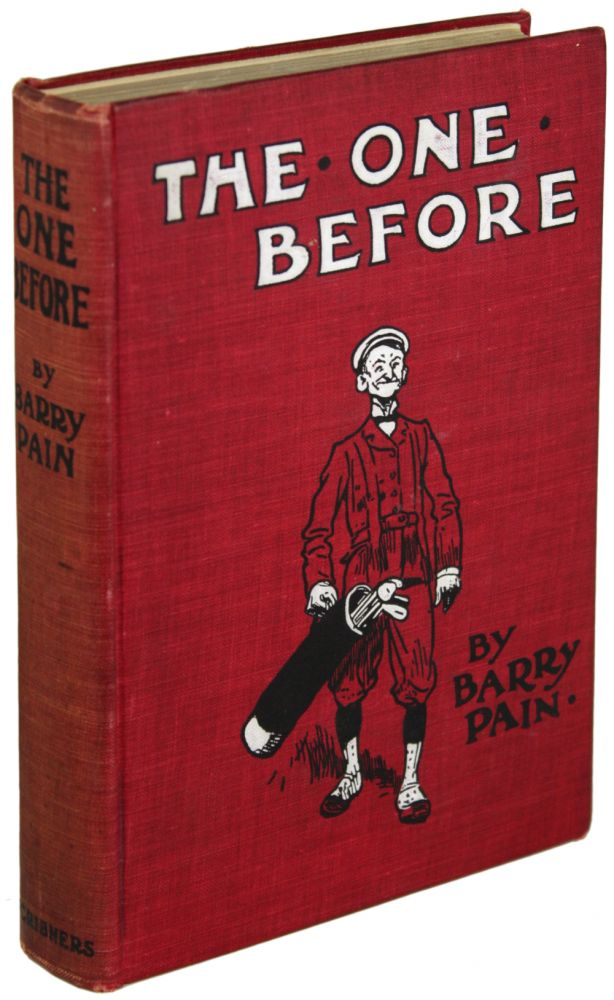 THE ONE BEFORE. Barry Pain, Eric Odell.