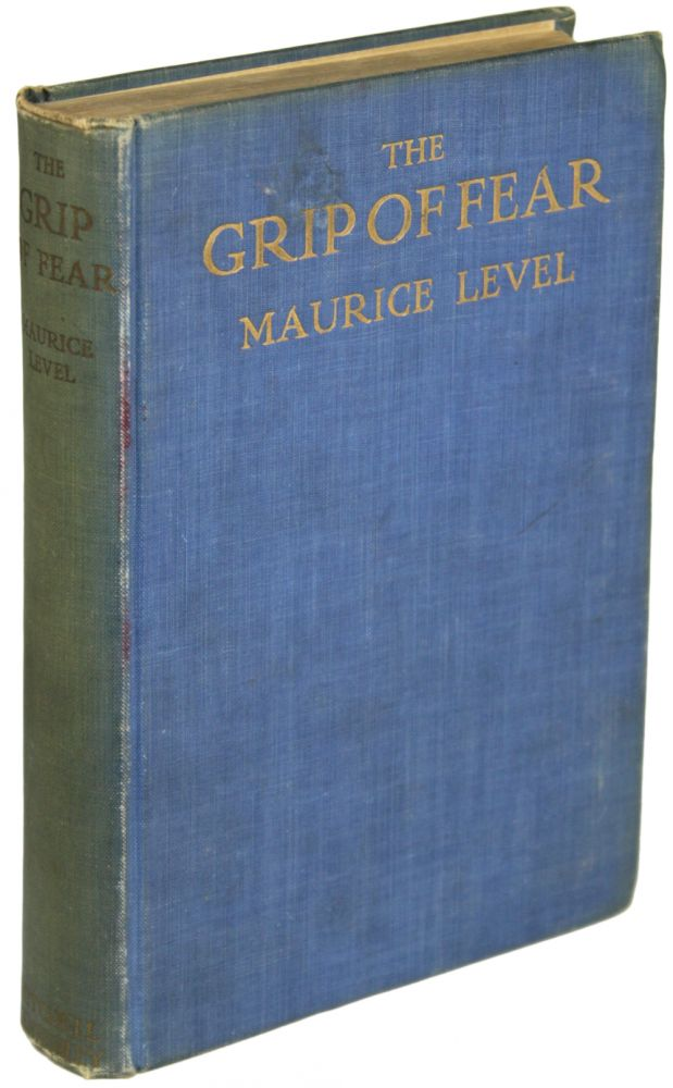 THE GRIP OF FEAR. Maurice Level.