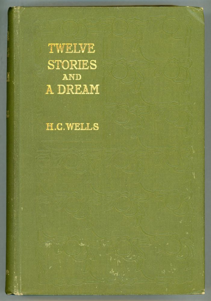TWELVE STORIES AND A DREAM. Wells.