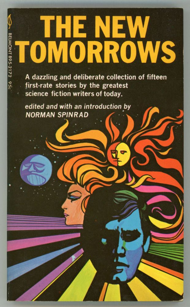 THE NEW TOMORROWS. Norman Spinrad.