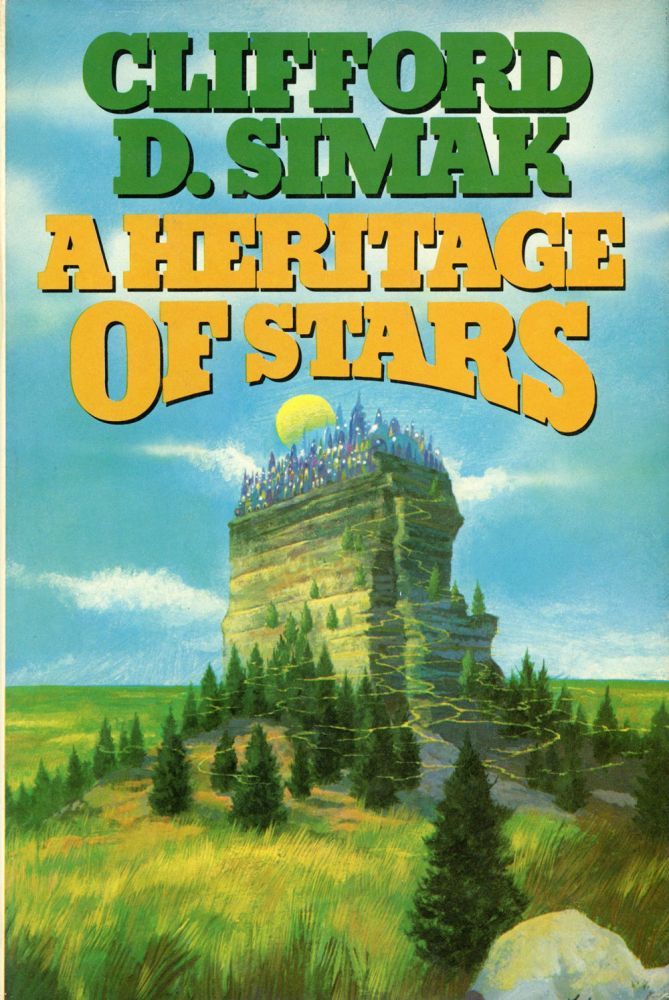 A HERITAGE OF STARS. Clifford Simak.