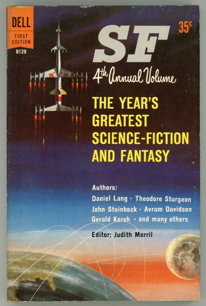 SF THE YEAR'S GREATEST SCIENCE-FICTION AND FANTASY: FOURTH ANNUAL VOLUME. Judith Merril.