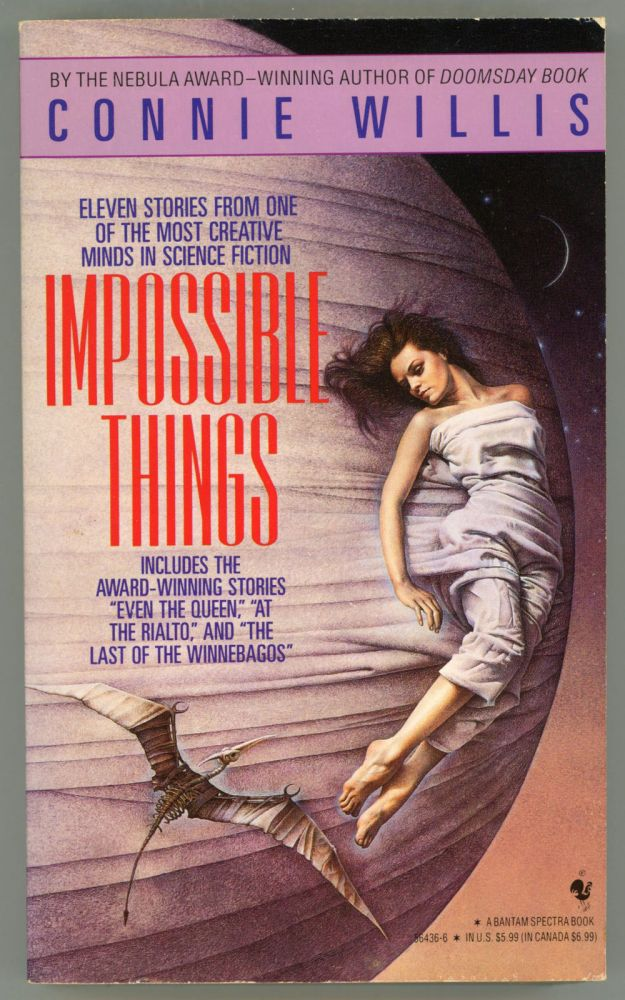 IMPOSSIBLE THINGS. Connie Willis.