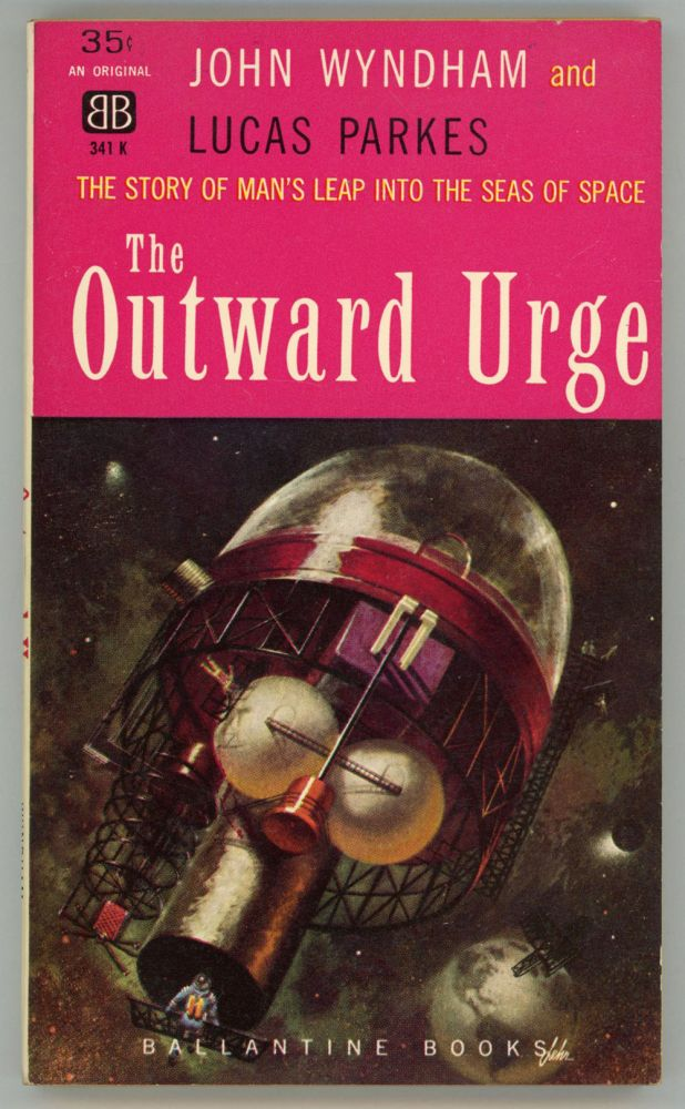 THE OUTWARD URGE. John Wyndham, John Beynon Harris.