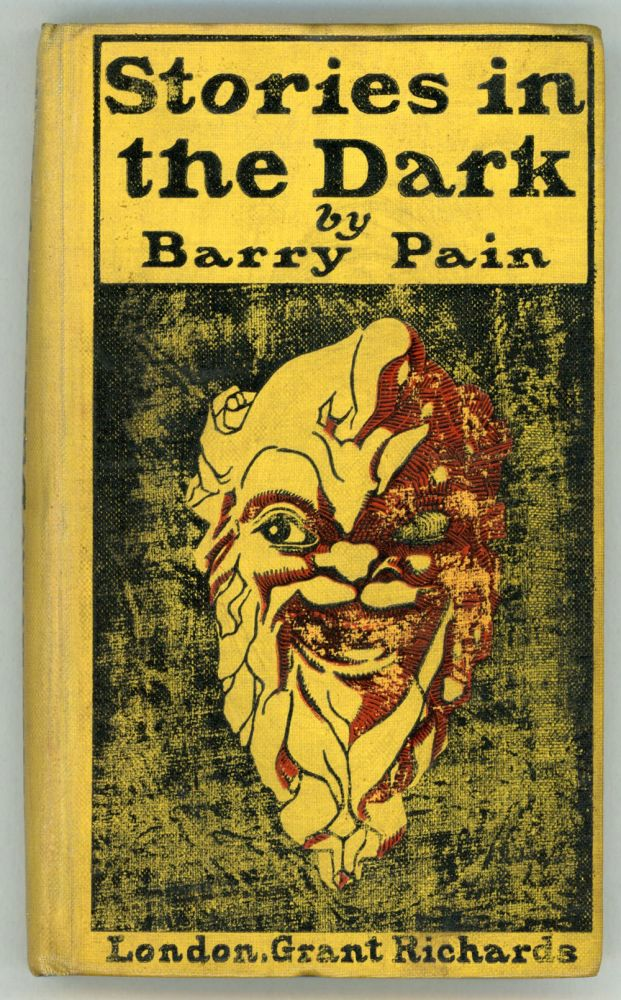 STORIES IN THE DARK. Barry Pain, Eric Odell.