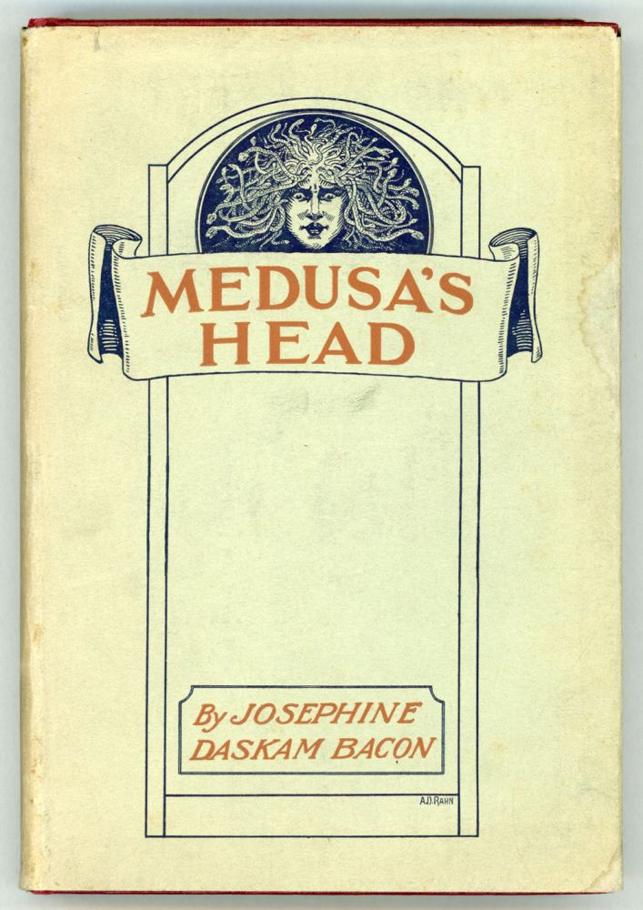 MEDUSA'S HEAD. Josephine Dodge Daskam Bacon.