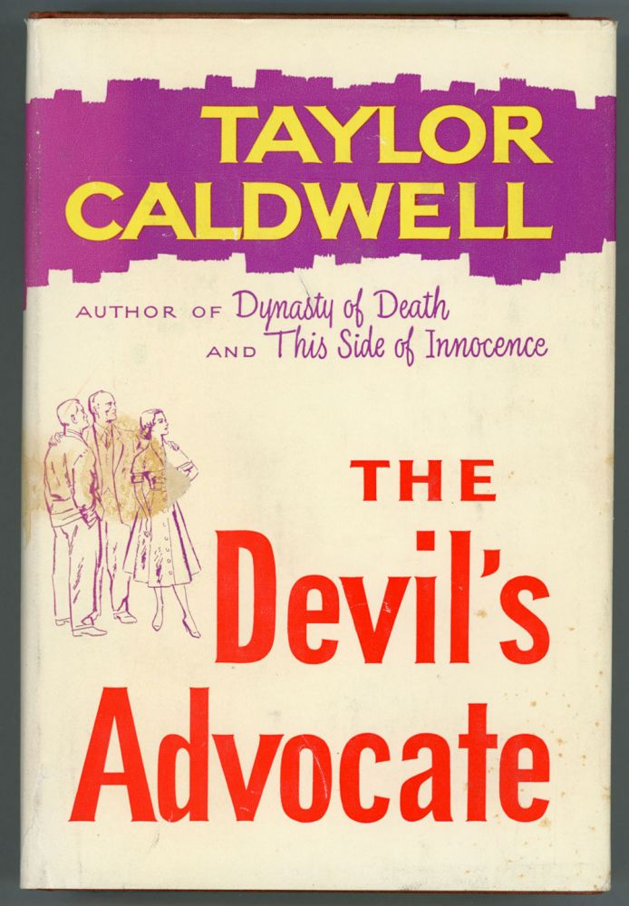 THE DEVIL'S ADVOCATE. Taylor Caldwell.