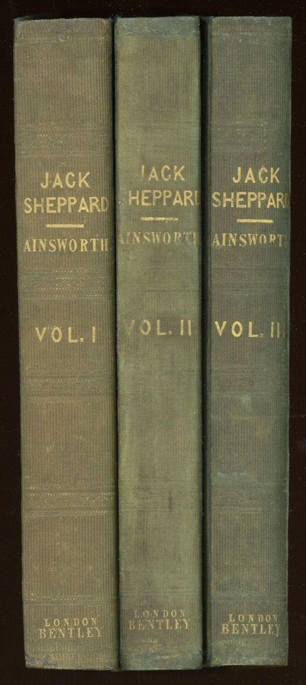 JACK SHEPPARD: A ROMANCE ... With Illustrations by George Cruikshank. William Harrison Ainsworth.