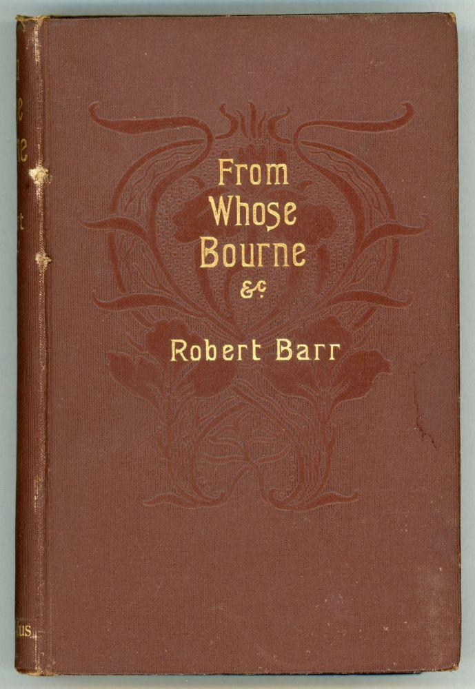 FROM WHOSE BOURNE ETC. Robert Barr.