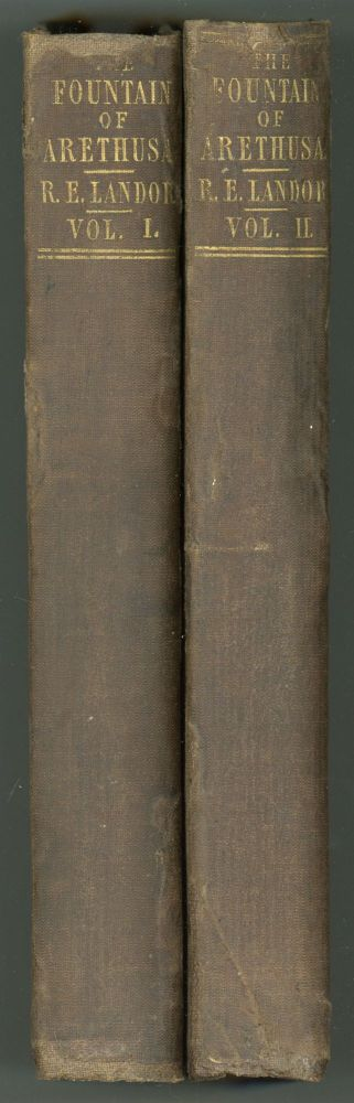THE FOUNTAIN OF ARETHUSA ... In Two Volumes. Robert Eyres Landor.