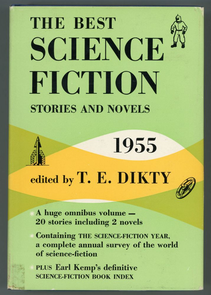 THE BEST SCIENCE-FICTION STORIES AND NOVELS: 1955. T. E. Dikty.