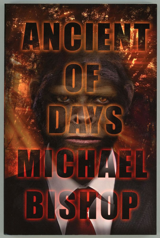 ANCIENT OF DAYS. Michael Bishop.