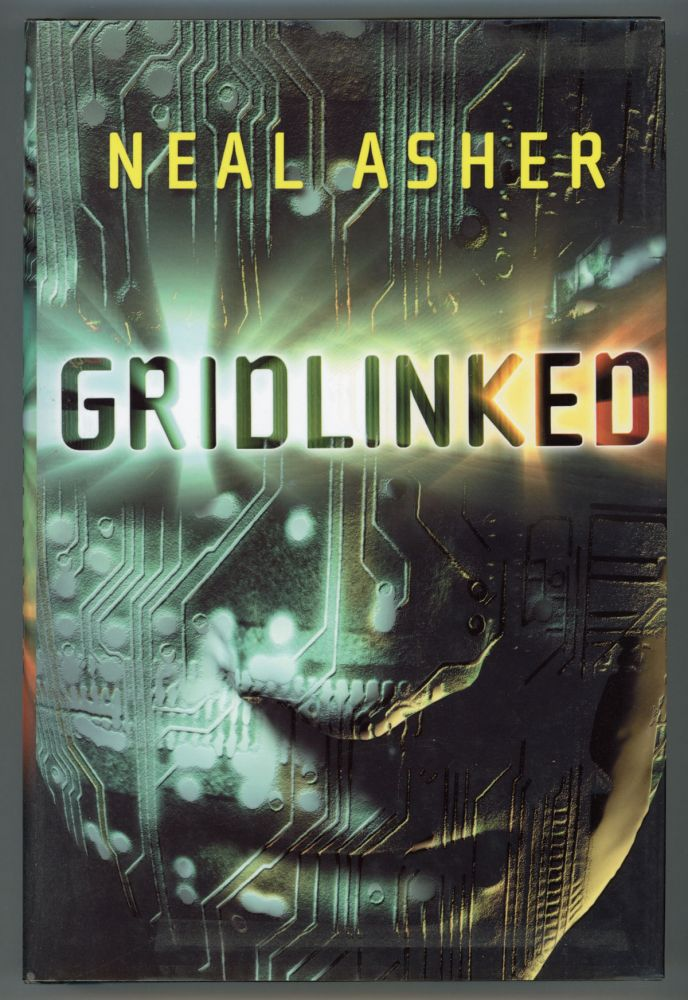 GRIDLINKED. Neal Asher.