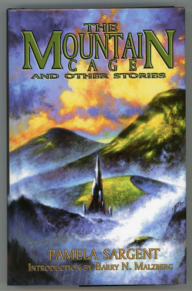 THE MOUNTAIN CAGE AND OTHER STORIES. Pamela Sargent.